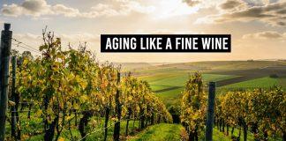 Aging like a fine wine