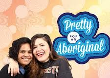 Pretty for an Aboriginal (Image Source: Player FM)